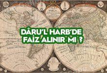 Photo of Dârul Harpte Faiz Alınır mı?